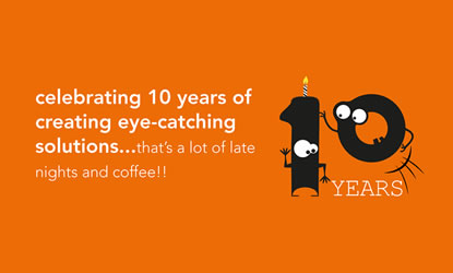 Celebrating 10 years of eye-catching solutions